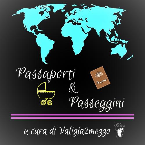 """Copertina del programma """"Passaporti e passeggini"""""""